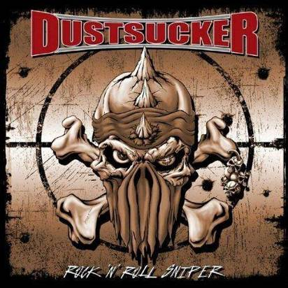 "Dustsucker ""Rock N Roll Sniper"""