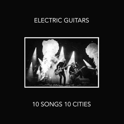 "Electric Guitars ""10 Songs 10 Cities LP"""