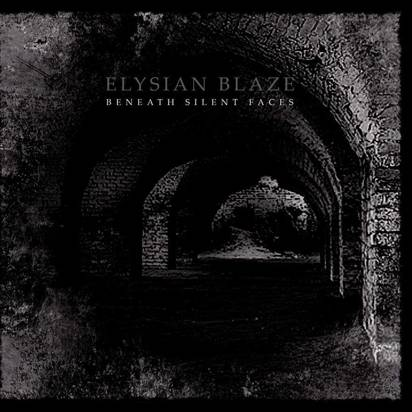 "Elysian Blaze ""Beneath Silent Faces"""