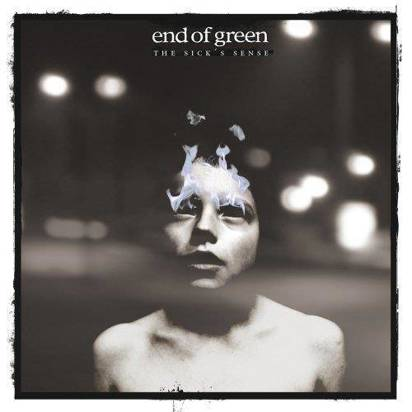 "End Of Green ""The Sick'S Sense Limited Edition"""