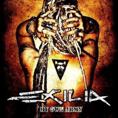 "Exilia ""My Own Army"""