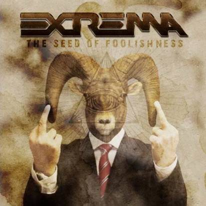 "Extrema ""The Seed Of Foolishness"""