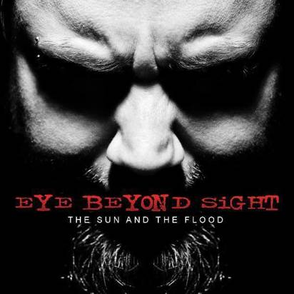 "Eye Beyond Sight ""The Sun And The Flood"""