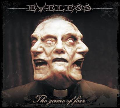 "Eyeless ""The Game Of Fear"""