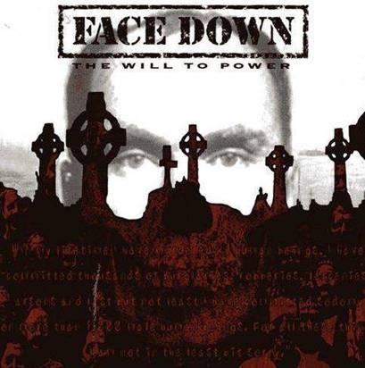 "Face Down ""The Will To Power"""