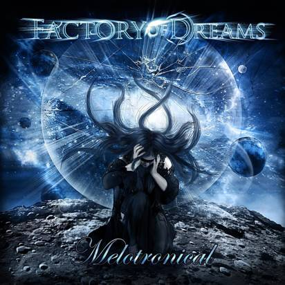 "Factory Of Dreams ""Melotronical"""