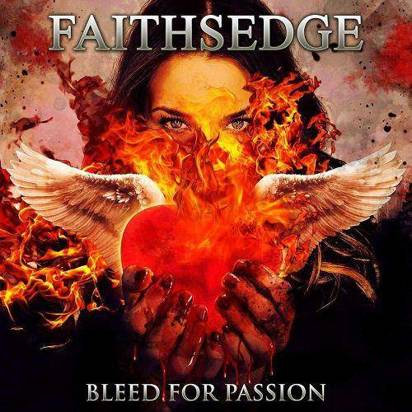 "Faithsedge ""Bleed For Passion"""
