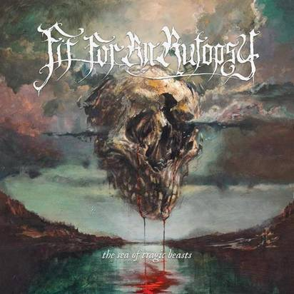 "Fit For An Autopsy ""The Sea Of Tragic Beasts"""