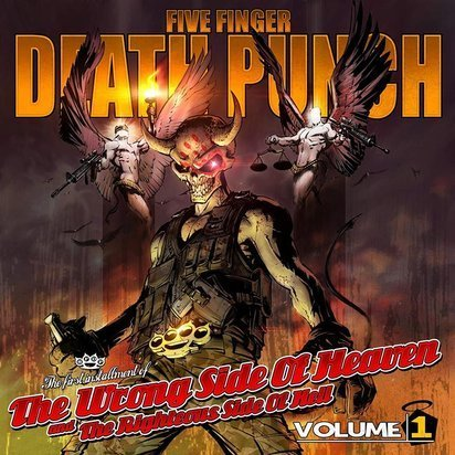 "Five Finger Death Punch ""The Wrong Side Of Heaven And The Righteous Side Of Hell Volume 1"""