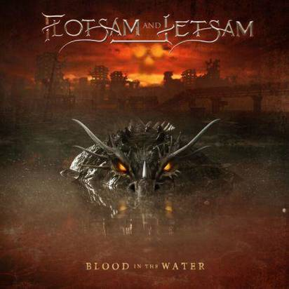 "Flotsam And Jetsam ""Blood In The Water"""