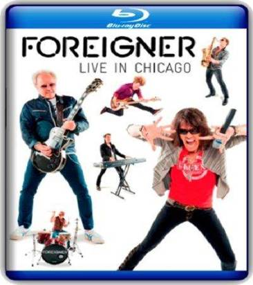 "Foreigner ""Live In Chicago Br"""