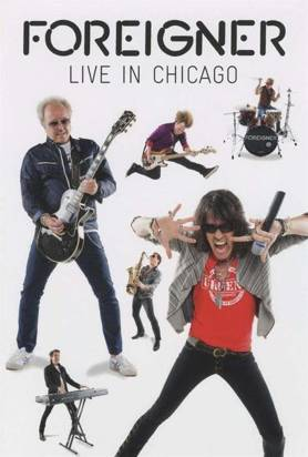 "Foreigner ""Live In Chicago Dvd"""