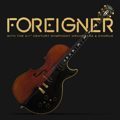 "Foreigner ""With The 21st Century Orchestra & Chorus CDDVD"""