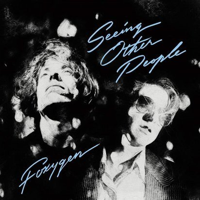 "Foxygen ""Seeing Other People LP"""