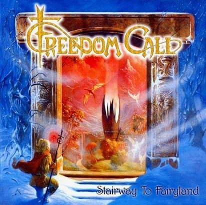 "Freedom Call ""Stairway To Fairyland"""
