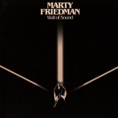 "Friedman, Marty ""Wall Of Sound"""