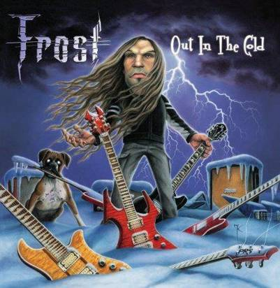 "Frost ""Out In The Cold"""