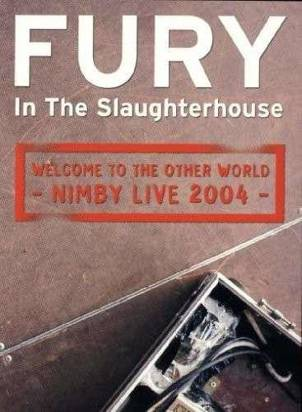 "Fury In The Slaughterhouse ""Welcome To"""