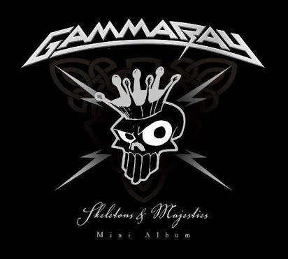 "Gamma Ray ""Skeletons&Majesties"