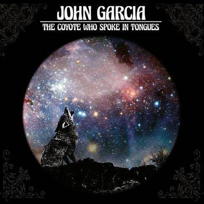 "Garcia, John ""The Coyote Who Spoke in Tongues Limited Edition"""