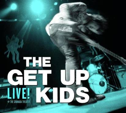 "Get Up Kids, The ""Live"""