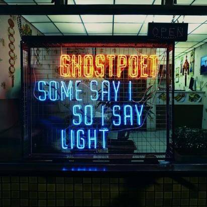 "Ghostpoet ""Some Say I So I Say Light Lp"""