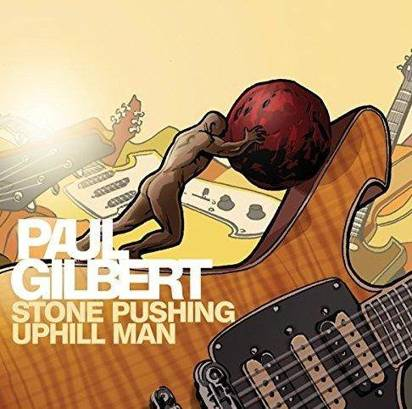 "Gilbert, Paul ""Stone Pushing Uphill Man Lp"""