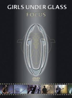 "Girls Under Glass ""Focus Dvd"""