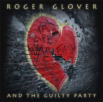 "Glover, Roger ""And The Guilty Party"""
