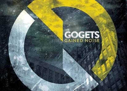"Gogets, The ""Gained Noise"""