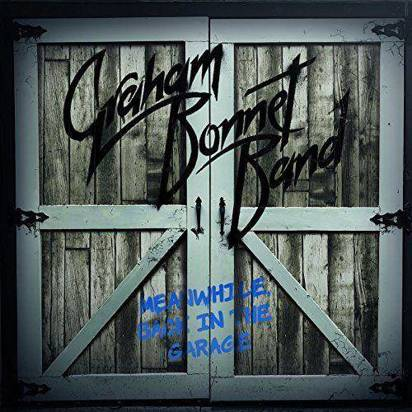 "Graham Bonnet Band ""Meanwhile Back In The Garage"""