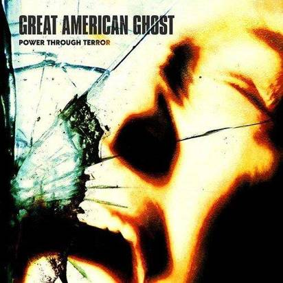 "Great American Ghost ""Power Through Terror"""