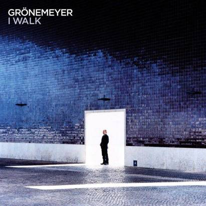 "Gronemeyer ""I Walk LP"""