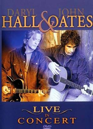 "Hall & Oates ""Live In Concert"""