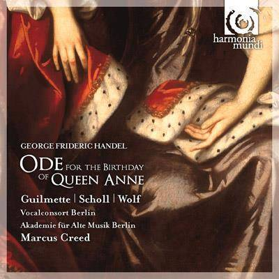 "Handel ""Ode For The Birthday Of Queen Anne Creed"""