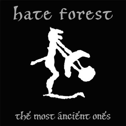 "Hate Forest ""The Most Ancient Ones"""