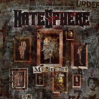 "Hatesphere ""Murder Lust Limited Edition"""