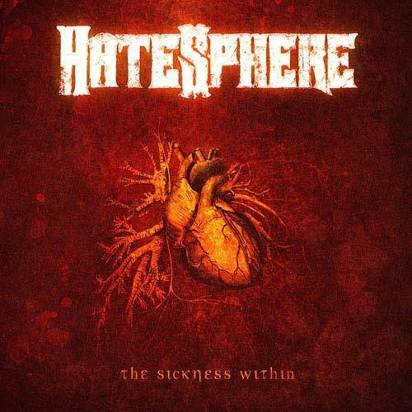 "Hatesphere "" The Sickness Within"""