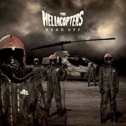 "Hellacopters, The ""Head Off"""