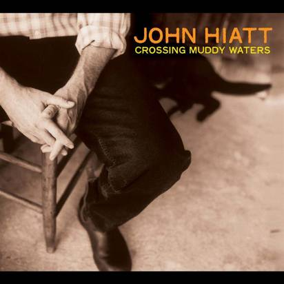 "Hiatt, John ""Crossing Muddy Waters LP"""