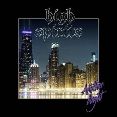 "High Spirits ""Another Night"""