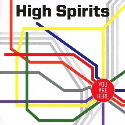 "High Spirits ""You Are Here"""