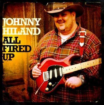"Hiland, Johnny ""All Fired Up"""