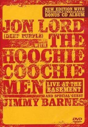 "Hoochie Coochie Men / Jon Lord ""Live At The Basement Limited Edition"""