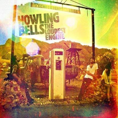 "Howling Bells ""The Loudest Engine"""