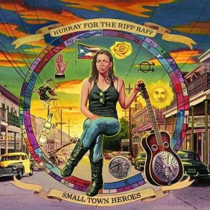 "Hurray For The Riff Raff ""Small Town Heroes Lp"""