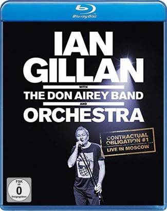 "Ian Gillan with The Don Airey Band and Orchestra ""Contractual Obligation Live In Moscow BR"""