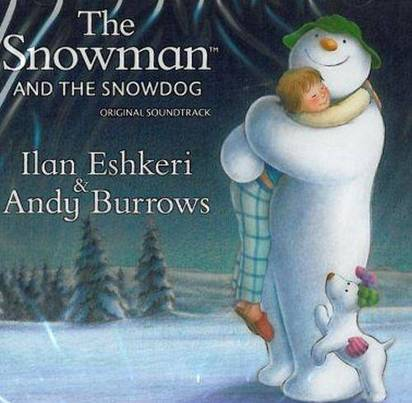 "Ilan Eshkeri And Andy Burrows ""OST The Snowman And The Snowdog"""