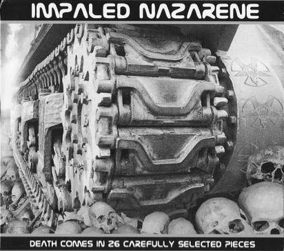 "Impaled Nazarene ""Death Comes In 26 Carefully Selected Pieces"""