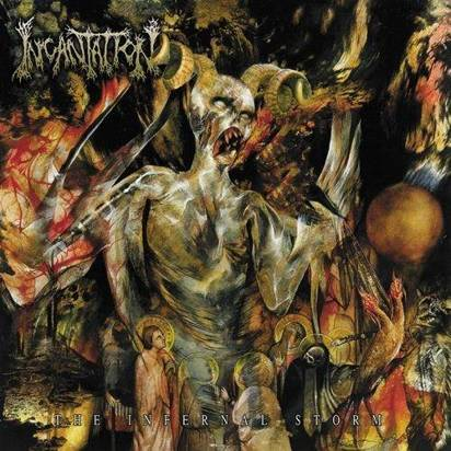 "Incantation ""The Infernal Storm"""